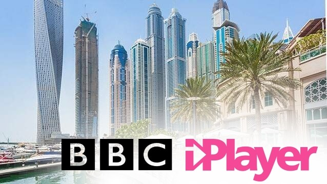 CAN YOU WATCH BBC IPLAYER IN DUBAI